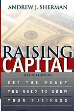 Raising Capital: Get The Money You Need To Grow Your Business-ExLibrary