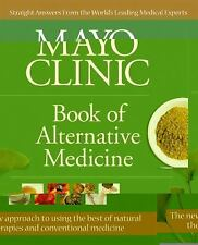 Mayo Clinic Book of Alternative Medicine, 2nd Edition (Updated and Expanded): I