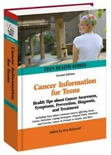 Cancer Information for Teens: Health Tips about Cancer Awareness, Prev-ExLibrary