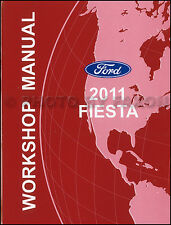 2011 Ford Fiesta Shop Manual Original OEM Repair Service Workshop Book