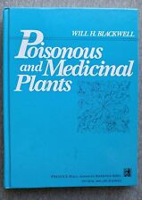 Poisonous and Medicinal Plants Will Blackwell Miami University poisons HC Good