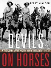 Devils on Horses - In the Words of the Anzacs in the Middle East, 1916-19 by...