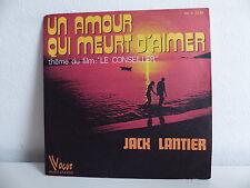 JACK LANTIER Un amour qui meurt d aimer Bo Film Le conseiller 45 V 3136