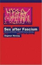 Sex After Fascism Dagmar Herzog Hardcover
