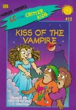Kiss of the Vampire (Mercer Mayer's LC + the Critter Kids)