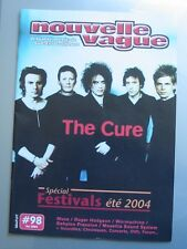 The CURE - MAGAZINE NOUVELLE VAGUE - ETE 2004