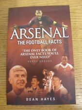 """2007 Arsenal: The Football Facts - """" The Only Book Of Arsenal Facts You'll Ever"""