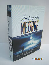 Living the Message by Eugene H. Peterson