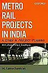 Metro Rail Projects In India: A Study In Project Planning