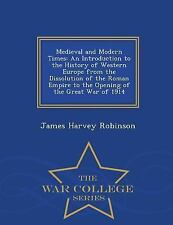 Medieval and Modern Times : An Introduction to the History of Western Europe...