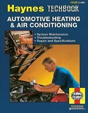 The Haynes Automotive Heating and Air Conditioning Systems Manual by J. H....