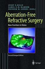 Aberration-Free Refractive Surgery: New Frontiers in Vision