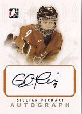 Gillian Ferrari 2007 ITG O Canada Team Canada Autographed Hockey Card