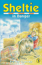Sheltie in Danger by Peter Clover (Paperback, 1997)