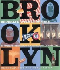 Brooklyn : A State of Mind by Michael W. Robbins and Wendy Palitz (2000,...