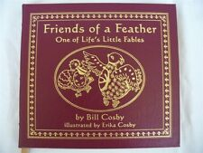 FRIENDS OF A FEATHER SIGNED BY BILL, ERIKA COSBY! EASTON PRESS