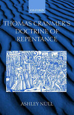 Thomas Cranmer's Doctrine of Repentance: Renewing the Power to Love, Null, Ashle