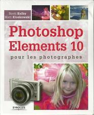PHOTOSHOP ELEMENTS 10 POUR LES PHOTOGRAPHES - PHOTOGRAPHIE NUMERIQUE - 30 %