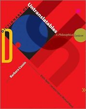 Dictionary of Untranslatables - a Philosophical Lexicon by Barbara Cassin...