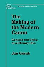 The Making of the Modern Canon: Genesis and Crisis of a Literary Idea (Ann Arbo