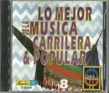 Lo Mejor De La Musica Carrilera & Popular Volume 8 Latin Music CD New