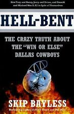 "Hell-Bent: The Crazy Truth About the ""Win or Else"" Dallas Cowboys"