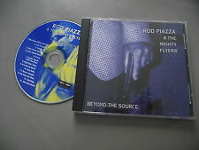 ROD PIAZZA & THE MIGHTY FLYERS : BEYOND THE SOURCE CD ALBUM 2001 TONE-COOL LABEL