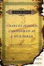 Charles Jessold, Considered as a Murderer, Stace, Wesley, Good Condition, Book