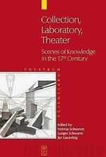 Collection - Laboratory - Stage : Scenes of Knowledge in the 17th Century...