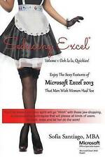 Seducing Excel Vol  1 Ooh La La Quickies! Enjoy Sexy Features Microsoft Excel 20
