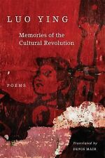 Memories of the Cultural Revolution: Poems, China, Revolution, Cultural Studies,