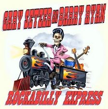 CD Gary Setzer ( Brian Bro) and Barry Ryan - Rockabilly Express - USA Rockabilly
