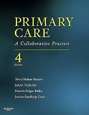 2014 Primary Care, 4th Edition A Collaborative Practice  By Terry Mahan Buttaro