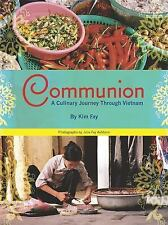 Communion: A Culinary Journey Through Vietnam-ExLibrary