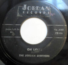 THE JORDAN BROTHERS 45 Oh Lolly / Send Me Your Picture ROCKABILLY Doo Wop e846