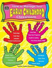 How to Manage Your Early Childhood Classroom, Thayer, Kathleen, Good Book