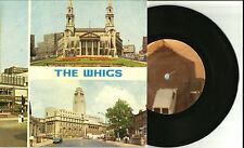 THE WHIGS Like a Vibration w/ That's a lot to live RARE DEMO PROMO 7 INCH VINYL