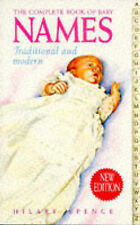 The Complete Book of Babies' Names: Traditional and Modern by Hilary Spence...