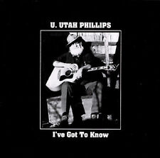 U Utah Phillips Ive Got to Know CD