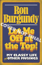 Let Me Off at the Top!: My Classy Life and Other Musings, Burgundy, Ron