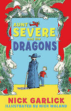 Aunt Severe and the Dragons, Garlick, Nick, New Book