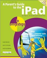 A Parent's Guide to the iPad in Easy Steps: Covers iOS 6, for iPad 3rd-ExLibrary