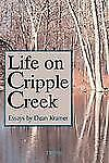 Life On Cripple Creek: Essays on Living with Multiple Sclerosis-ExLibrary
