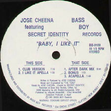 JOSE CHEENA - Baby, I Like It, Feat. Secret Identity 1991 Bass Boy BB-9109 Usa