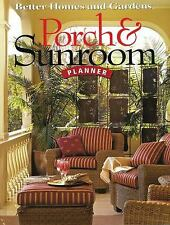 Porch & Sunroom Planner (Better Homes and Gardens) (Better Homes and Gardens Hom