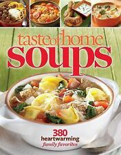 Taste of Home Soups: 431 Hot & Hearty Classics by Taste Of Home