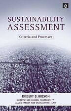 Sustainability Assessment: Criteria and Processes Gibson, Robert B., Holtz, Sus