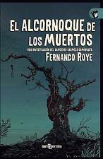 El Alcornoque de Los Muertos : Una Investigacion Del Sargento Carmelo...