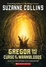 Gregor And The Curse Of The Warmbloods (Underland Chronicles, Book 3), Suzanne C