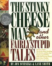 The Stinky Cheese Man & Other Fairly Stupid Tales by Jon Scieszka (Hardcover)NEW